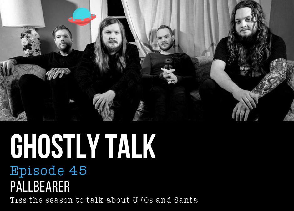 Episode 45 – Devin, Joe, and Mark of Pallbearer