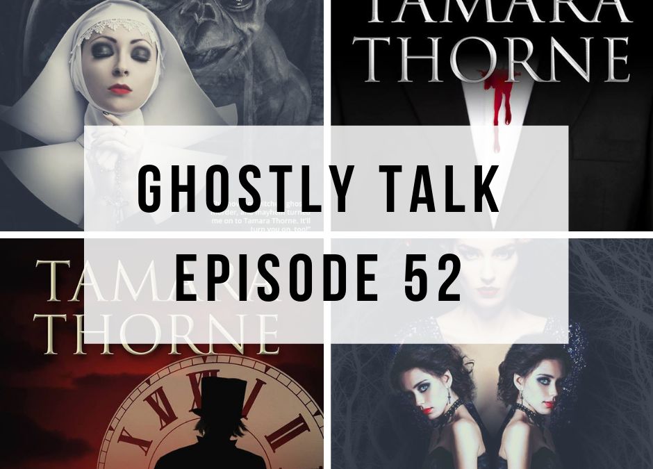 Episode 52 – Tamara Thorne
