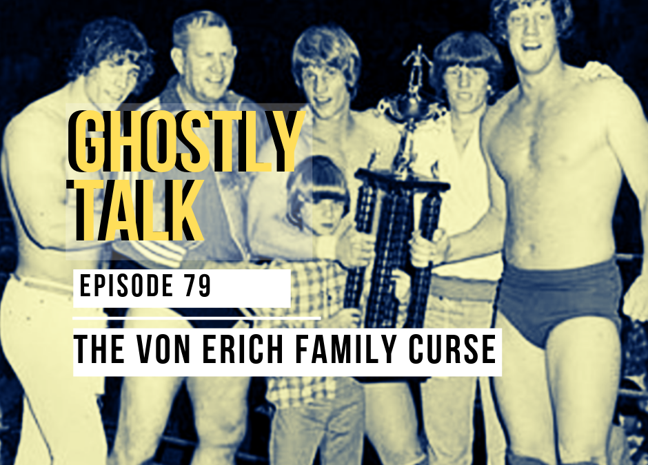 Episode 79 – The Von Erich Family Curse