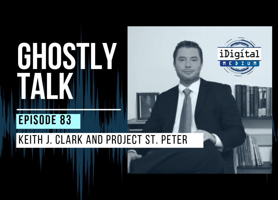 Episode 83 – Project St. Peter: Part 1 with Keith J. Clark