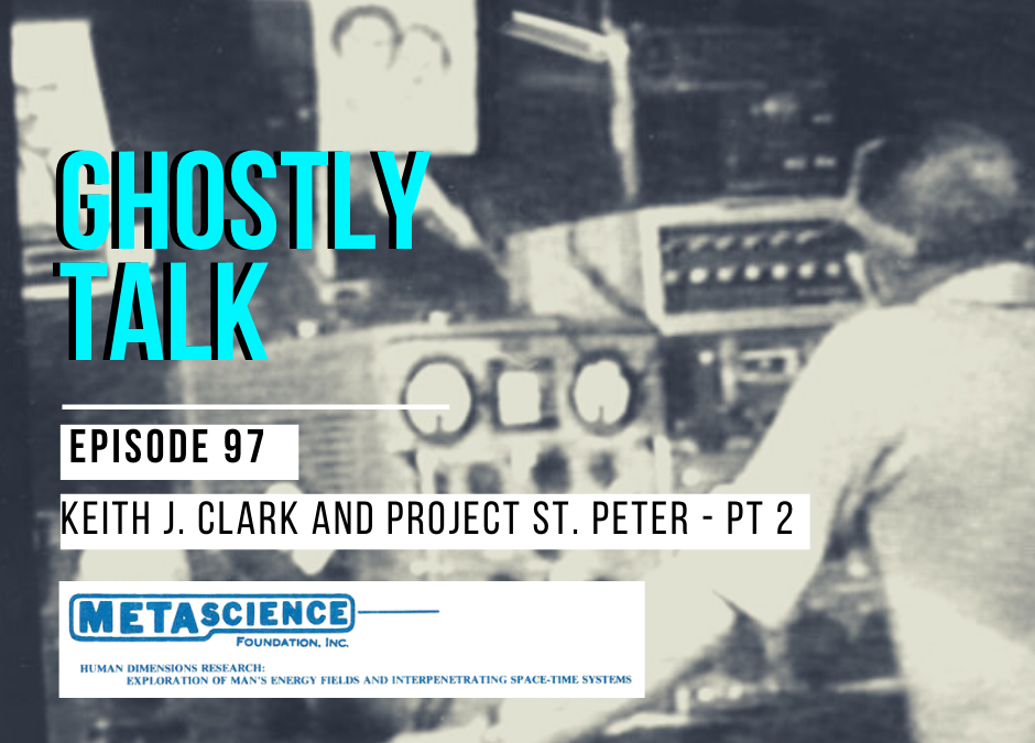 Episode 97 – Project St. Peter: Part 2 with Keith J. Clark
