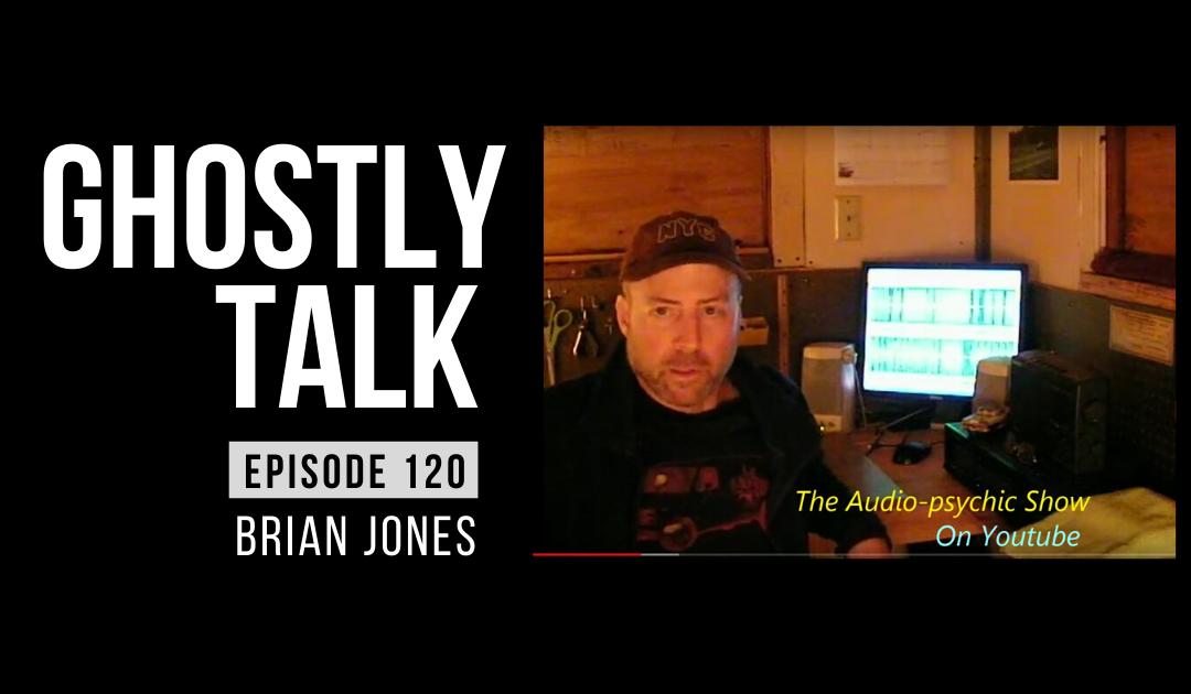Ep 120 – Brian Jones – Audio Medium