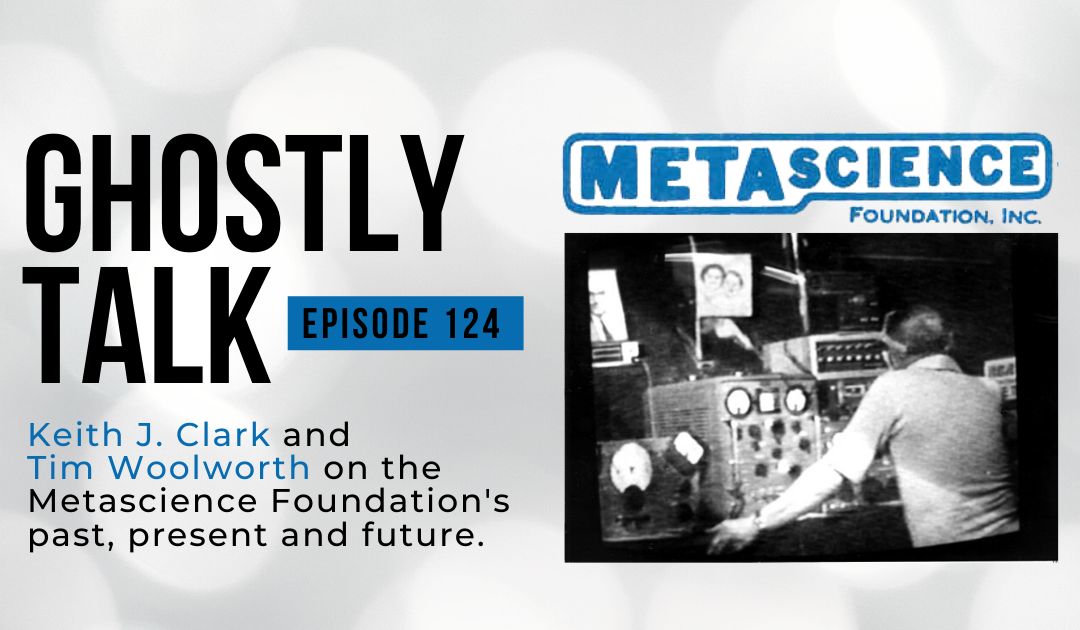Ep 124 – Keith J. Clark, Tim Woolworth and the Metascience Foundation