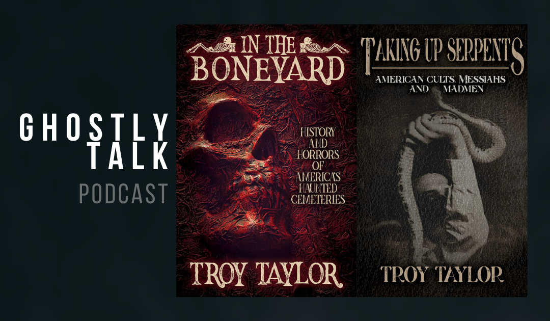 Ep 127 – Troy Taylor