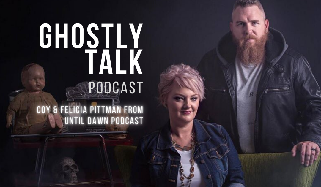 Coy and Felicia Pittman from Until Dawn Podcast