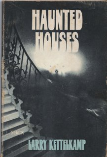 Haunted Houses by Larry Kettlekamp
