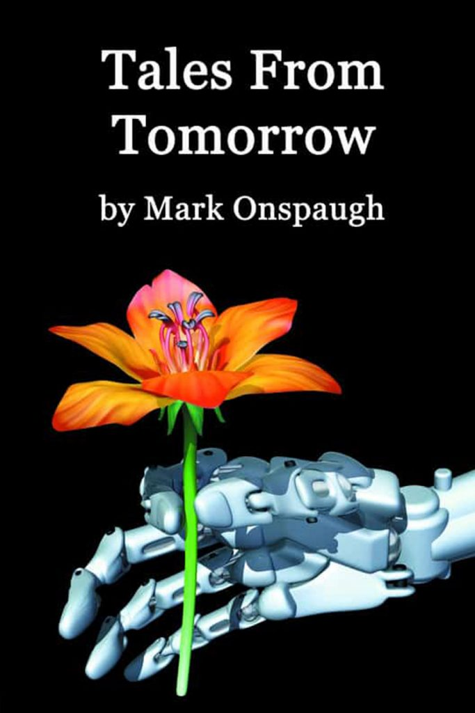 Mark Onspaugh Tales From Tomorrow - Science Fiction short stories