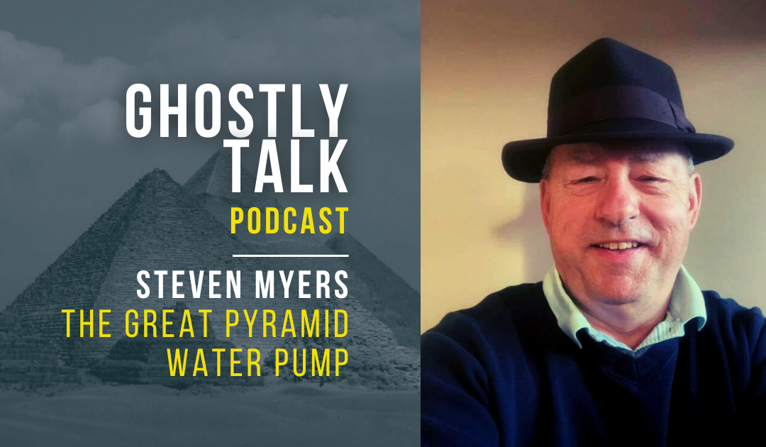 Ep 140 - Steven Myers | The Great Pyramid Water Pump