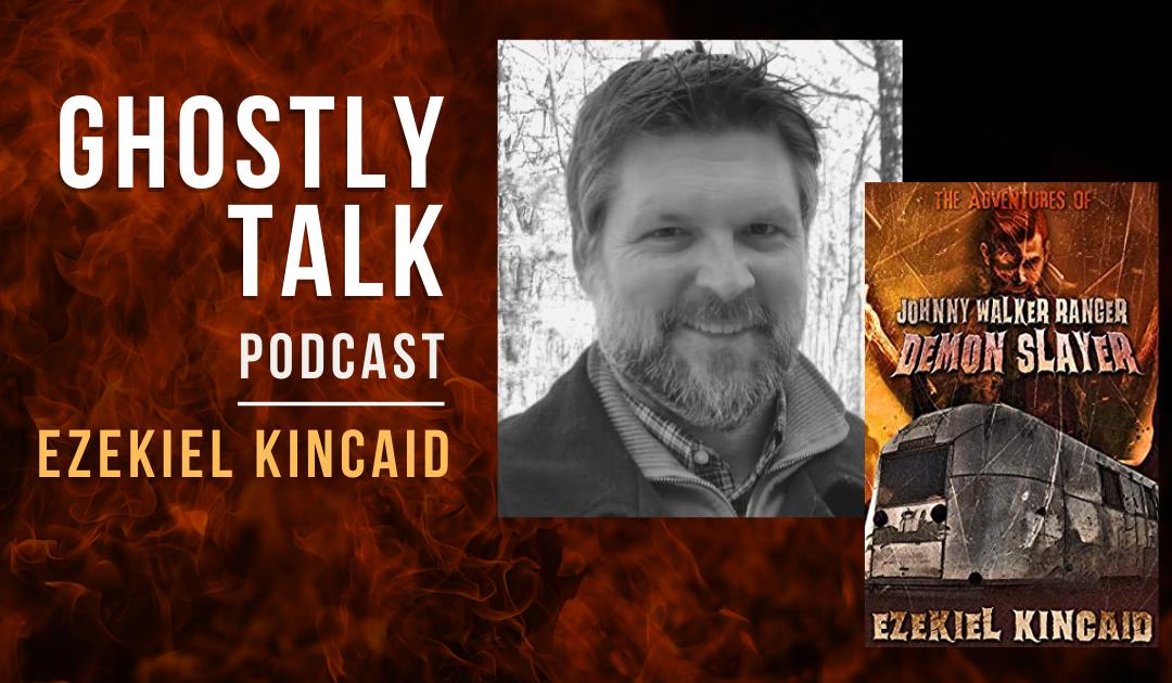 Ep 145 – Ezekiel Kincaid | Pastor to Horror Writer