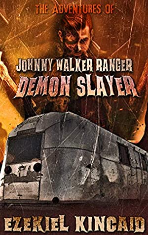Johnny Walker Ranger Demon Slayer by Ezekiel Kincaid