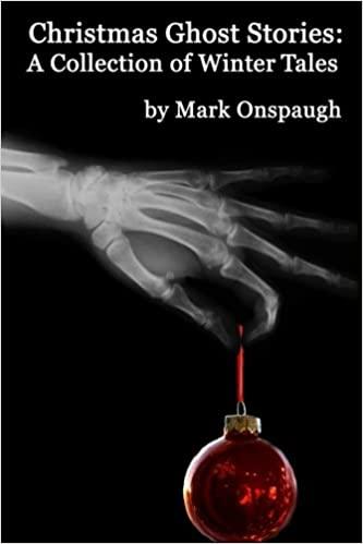 Mark Onspaugh - Christmas Ghost Stories