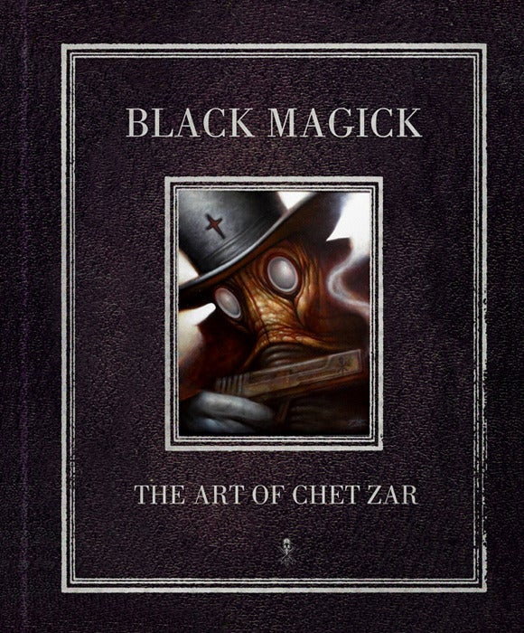 Black Magick The Art of Chet Zar book