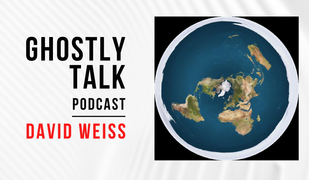 Ep 152 – David Weiss | Flat Earth Theory