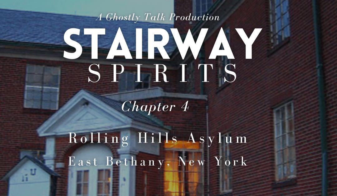 Stairway Spirits Ch 4. – Rolling Hills Asylum