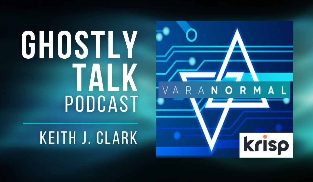 Ep 156 – Keith J. Clark | Artificial Intelligence, ITC/EVP and the Paranormal